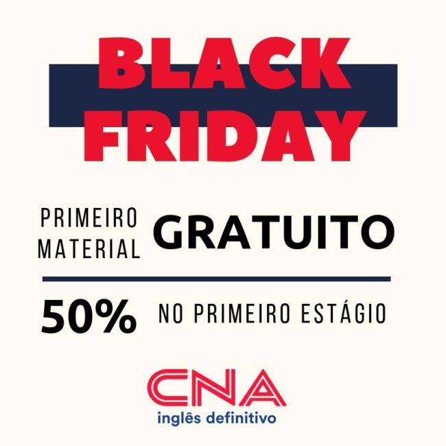 BLACK FRIDAY CNA APENAS 23 DE NOVEMBRO