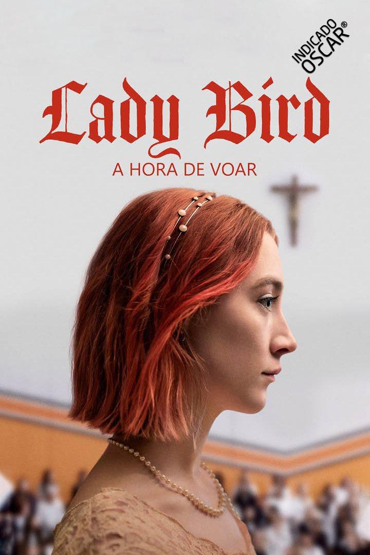 RESENHA:Lady Bird – A Hora de Voar | Mirassol Conectada